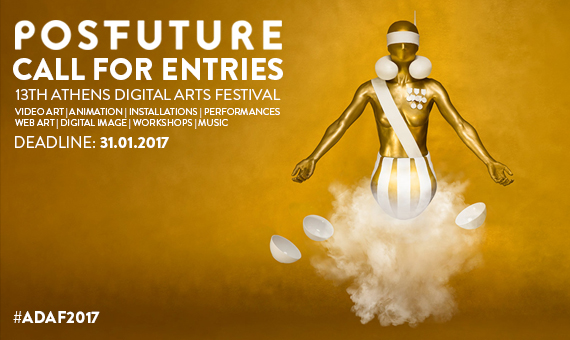 */ 13th Athens Digital Arts Festival | Call for Entries